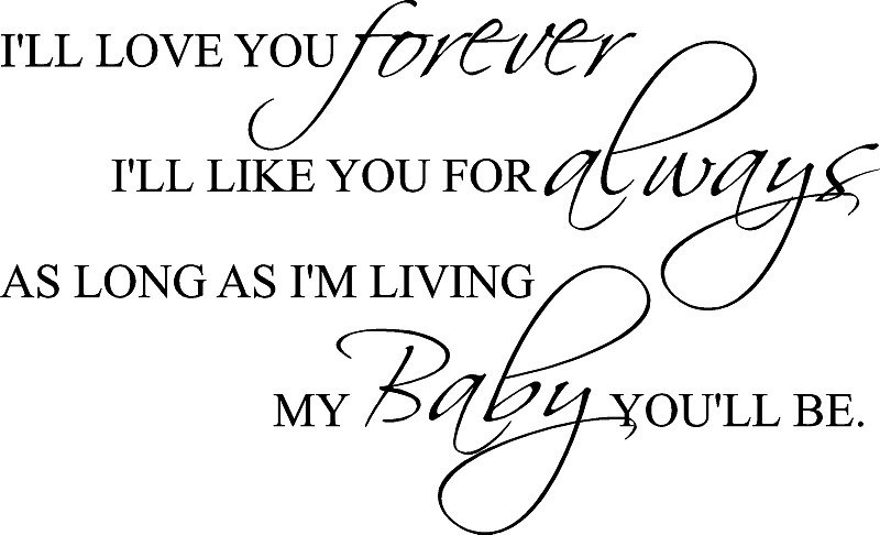 I Ll Love You Forever Book Quotes Entrancing I Ll Love You Forever Book Quotes