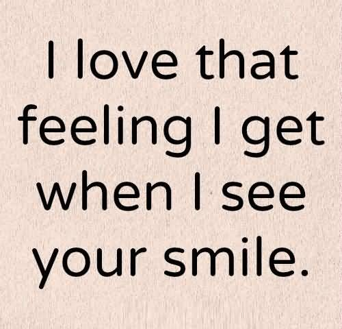 I Love That Feeling Love Quotes