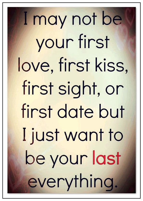 I May Not Be Your First Love