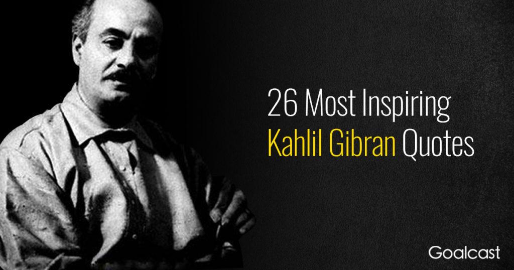 Best Kahlil Gi N Quotes