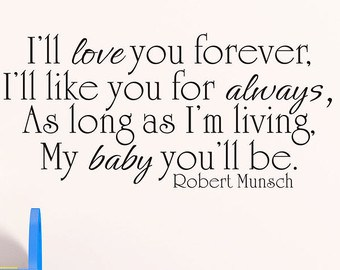 I Ll Love You Forever Book Quotes Cool Love You Forever Book Quotes  Quotesbae