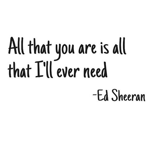 Love Quotes All I Need Is You Your Love You Are My Everything My Happiness Joy I Love You Chad  E  A