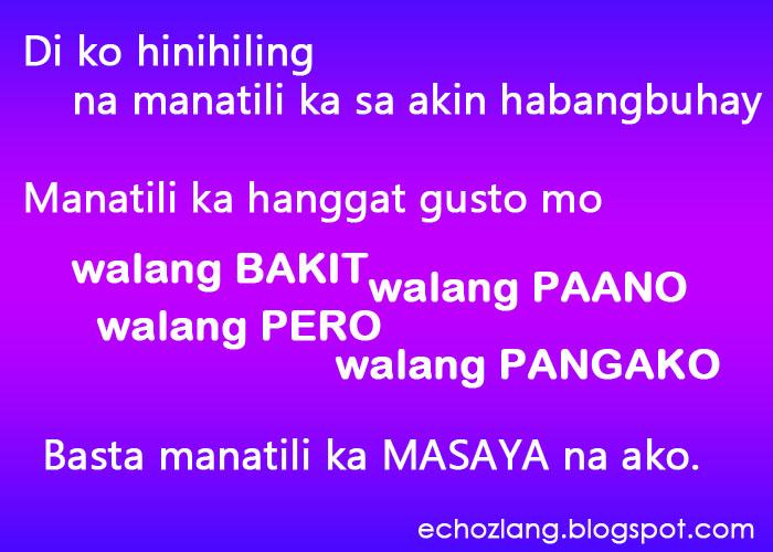 Manaatili Ka Hanggat Gusto Mo Walang Bakit Walang Paano Walang Pero  E E A Quotes About Love Tagalog