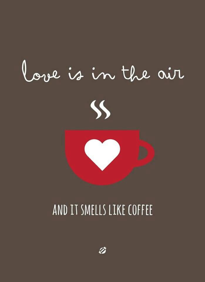 Quotes About Coffee And Love