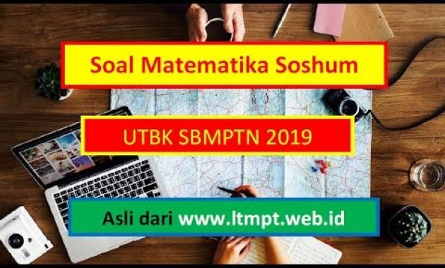 SBMPTN dan Contoh Soal: Soal UTBK SBMPTN 2019 Matematika ...