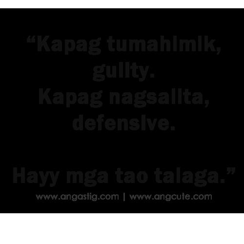 Tao Talga Patama Tagalog Quotes