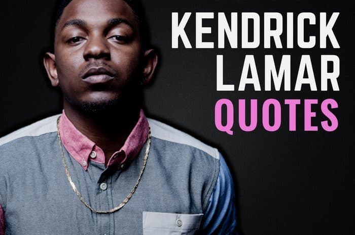 The Best Kendrick Lamar Quotes