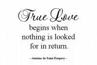 True Love Begins When Nothing Is Looked For In Return Beyourself Loveyou