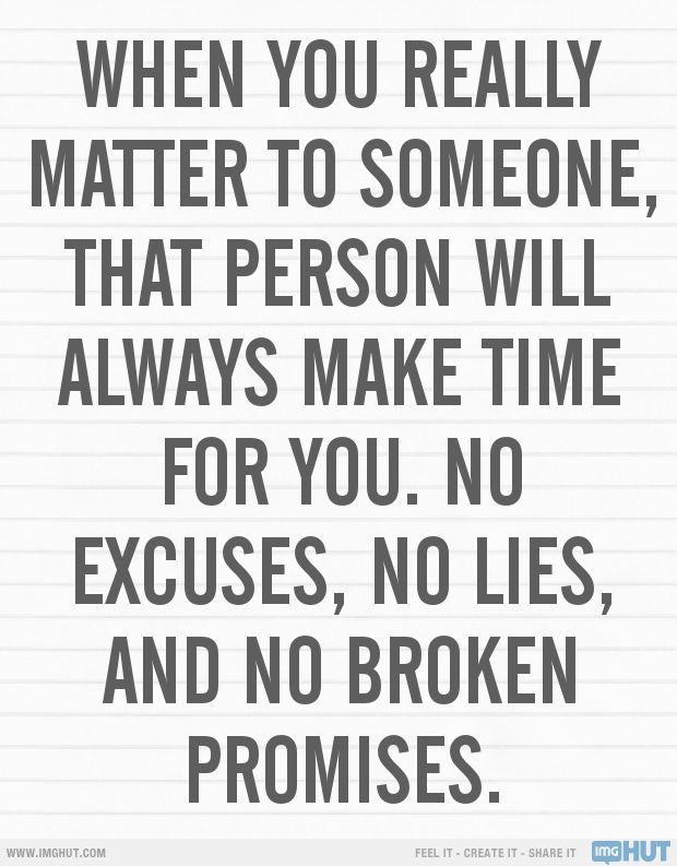 Never Waste Your Time On Someone You Know And You Are Shown Repeatedly Isn