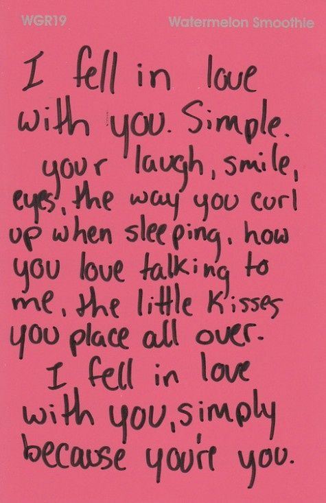 I Fell In Love With You Simple Your Laugh Smile Eyes