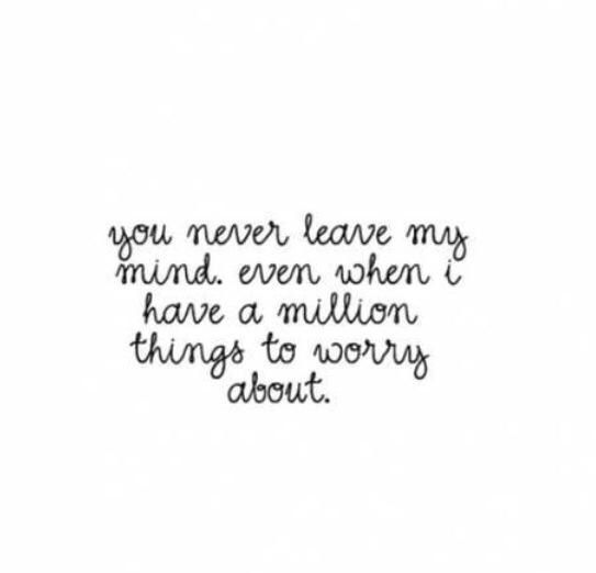 Quotes About Love You Never Leave My Mind Quotes About Love Simple