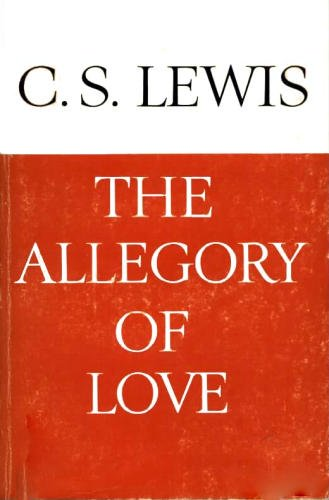 Allegory Of Love Cs Lewis  Reprint