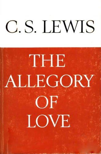 Allegory Of Love Cs Lewis  Reprint