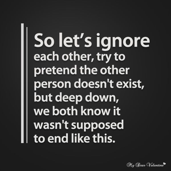 So Lets Ignore Each Other Picture Quotes Failed Friendship Quotesfailed Relationship