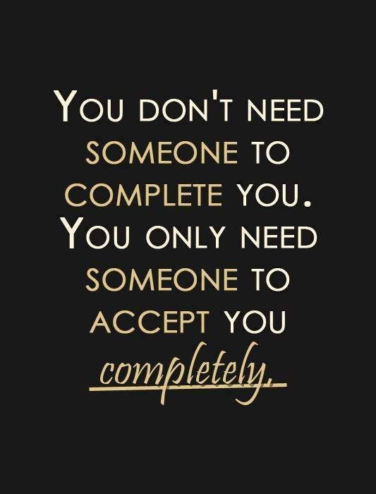So True Real Love Likes You As You Are You Shouldnt Have To Change Yourself