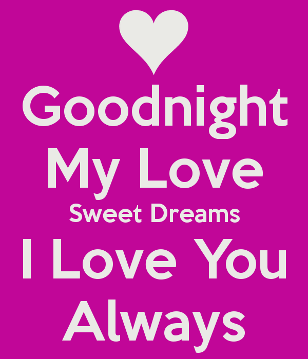 Good Night My Love Images And Pictures Goodnight Pics