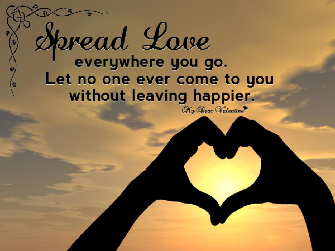 Spread Love Everywhere Quote