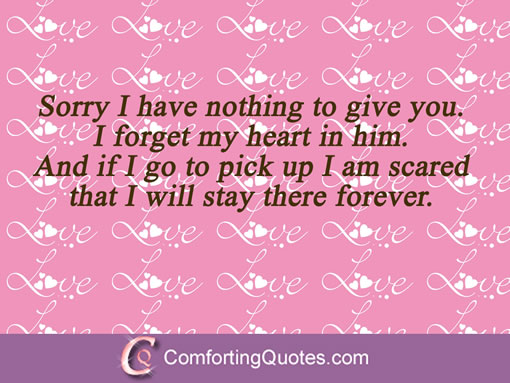Best Love Quotes For Him Sorry I Have Nothing To Give You I