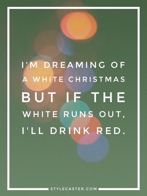 Holiday Quotes That Perfectly Sum Up The Season