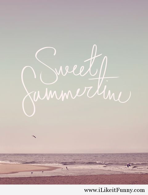 Have A Sweet Summertime Sayings Images With Sea And Beach