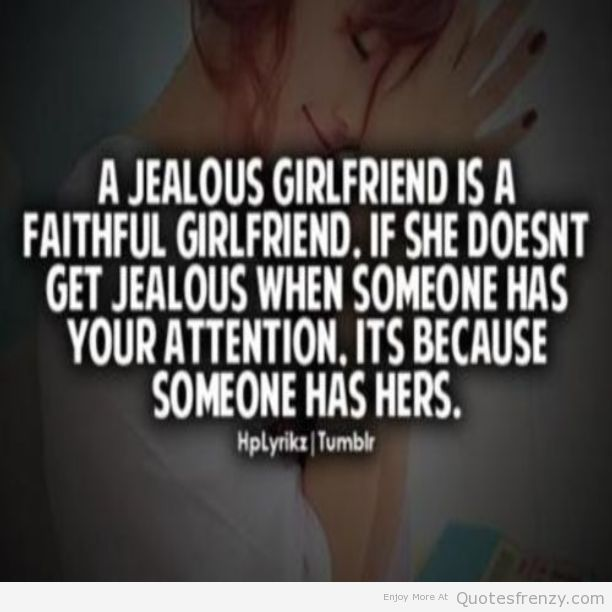 Sayings Facts Jealous Relationship Girlfriend Boyfriend Faithful Quote