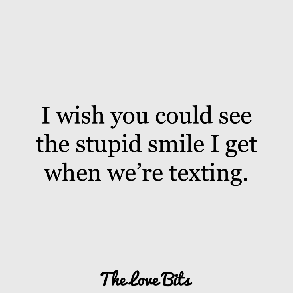 Cute Love Quotes I Wish You Could See The Smile I Get