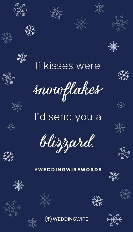 Love Quote Love Quote Winter Love Quote Idea If Kisses Were Snowflakes I