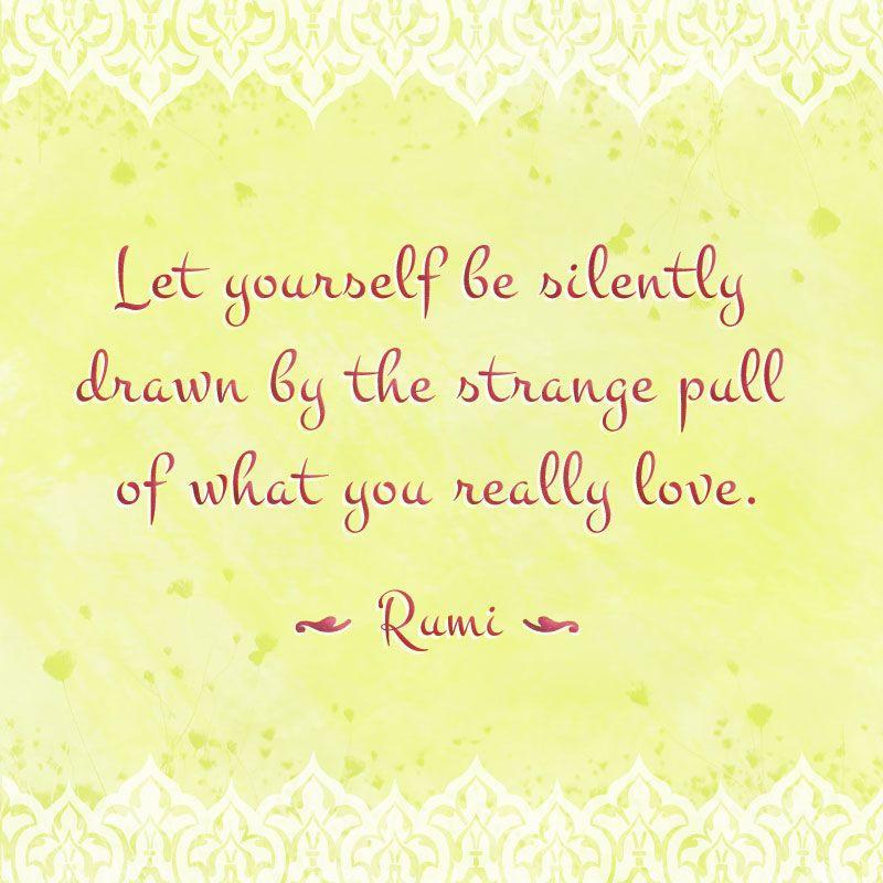 Inspiring Quote Rumi