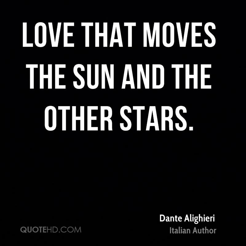 Love That Moves The Sun And The Other Stars