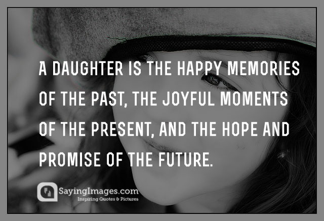 Daughter Quotes Saying Pictures