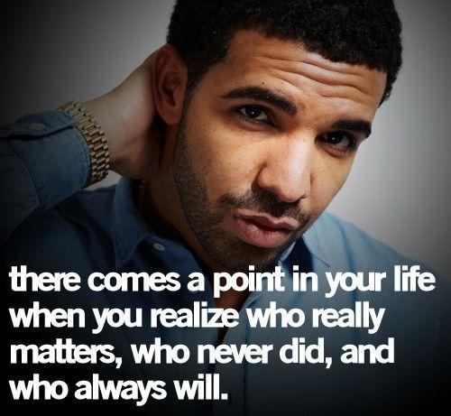 Drake Life Quote