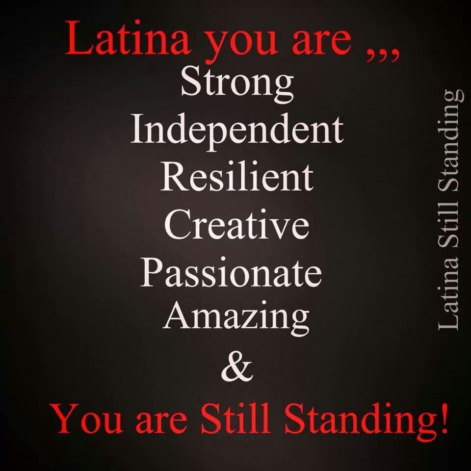 I Just Love Being Latina