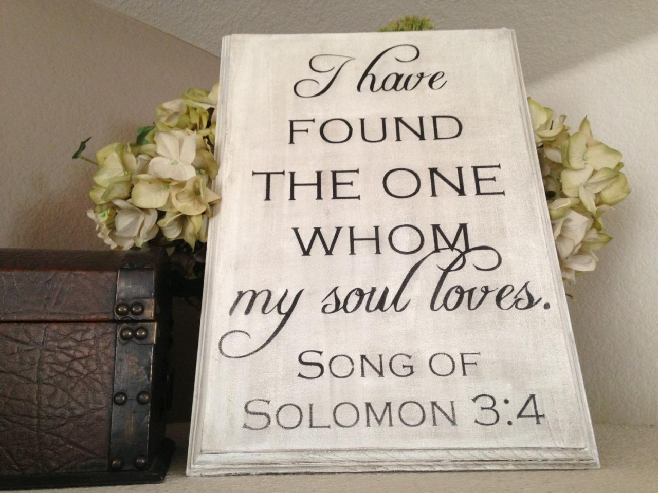 Large I Have Found The One Whom My Soul Loves Wood Sign Bible Verse Sign Anniversary Gift Wedding Gift Hand Painted Sign Our Wedding Scripture