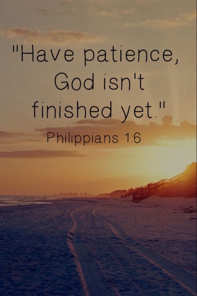 Have Patience Isnt Finished Yet