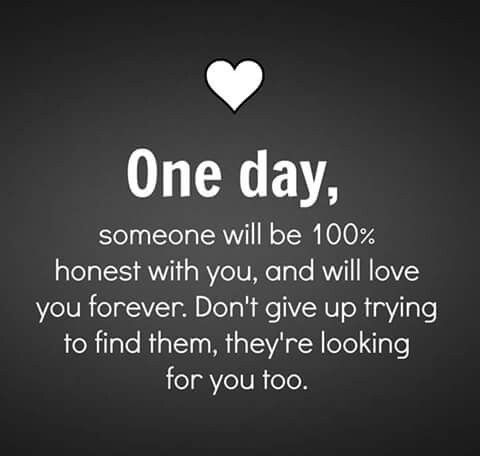 One Day Someone Will Be Honest With You