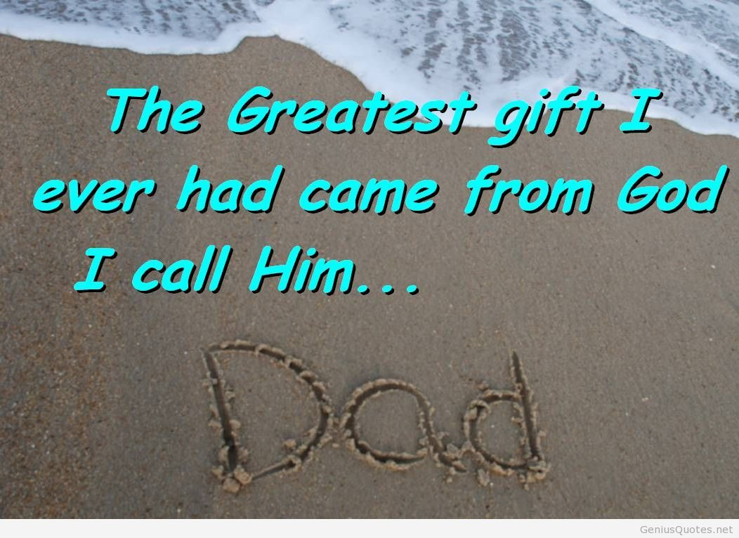 Fathers Day Dad Daddy Quotes Wishes Quote Love
