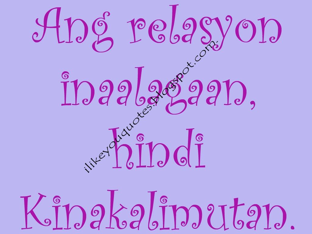 Love Quotes For Him Break Up Tagalog Love Quotes For Him Tagalog Basted Pambasted Na