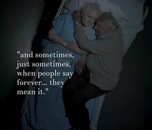 Forever Love Till The End Old Couple Quotes Sometimes First Set