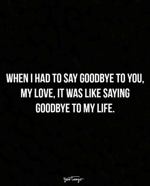 Sad Quotes Saying Goodbye