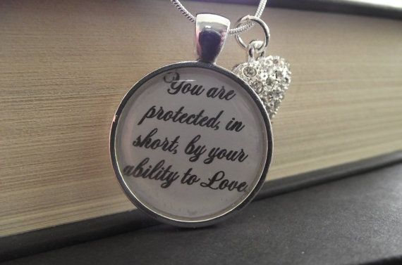 Harry Potter Quote Jewelry Necklace You Are Protected In Short By Your Ability To Love