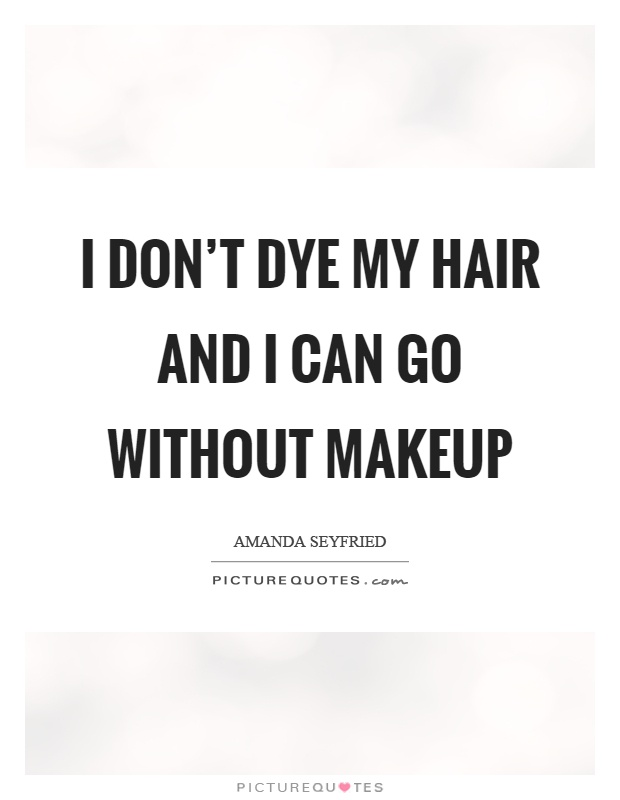 Without Makeup Quotes