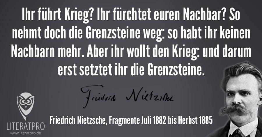 Bild Zum Zitat Ihr Fuhrt Krieg Friedrich Nietzsche Mit Quelle
