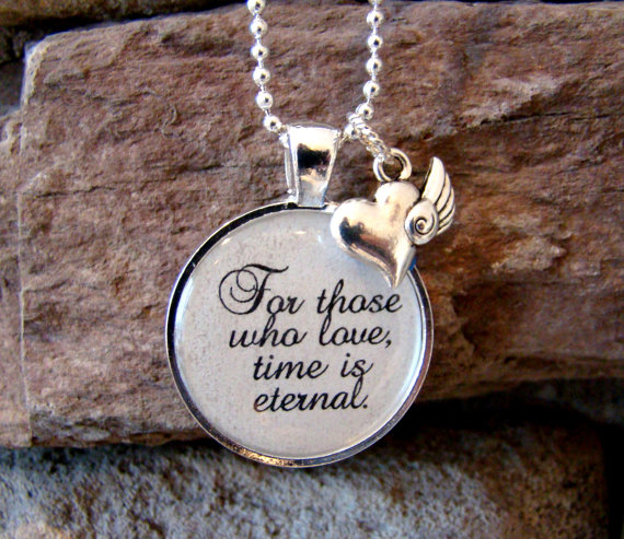 For Those Who Love Time Is Eternal Pendant Necklace With Charm And Chain Included William Shakespeare Quote Inspirational Jewelry