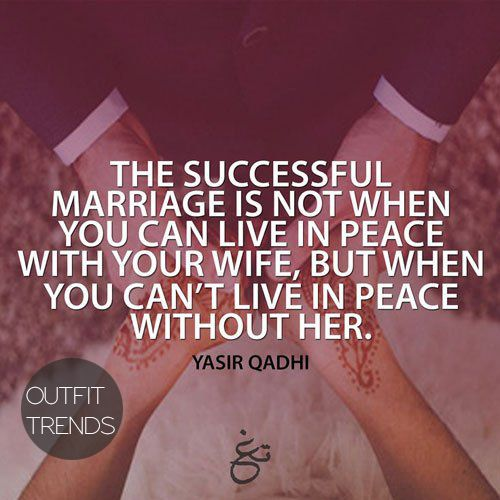 Islamic Marriage Quotes  Islamic Quotes About Love  Best Quotes About