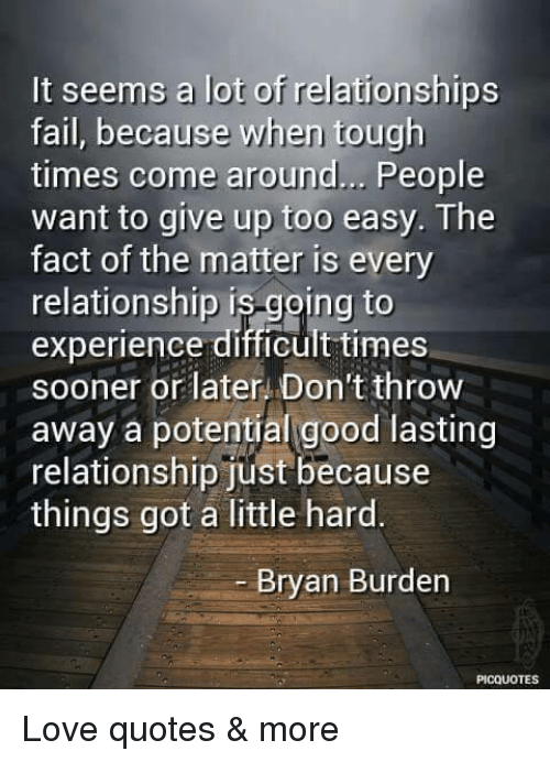 Loving Quotes  C B Next Fail Memes And Tough It Seems A Lot Of Relationships Fail Because