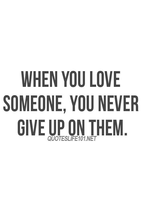 Never Give Up  Hearts Collect Share  C B Quote Love And Boy Image