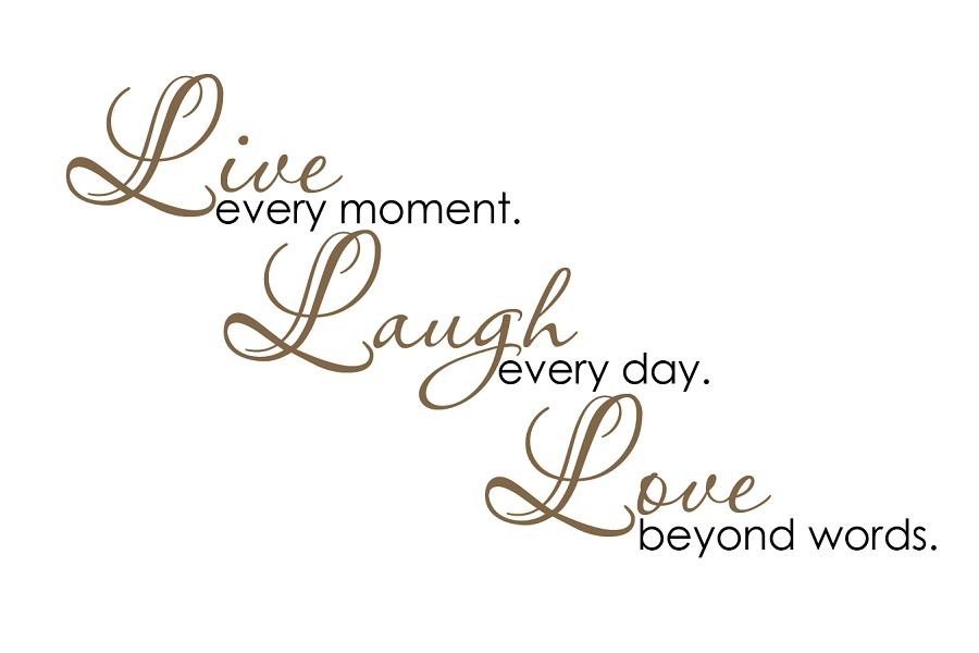 Live Laugh Love Quotes