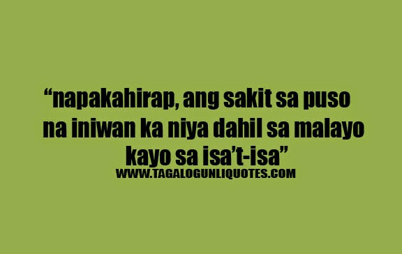 Long Distance Broken Hearted Tagalog Quotes