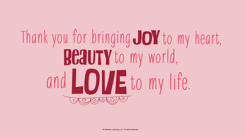 Love Quotes Thank You For Bring Love To My Life