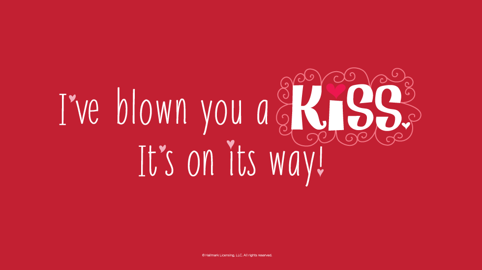 Love Quotes Blow You A Kiss